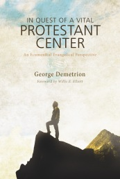 Demetrion, In Quest of a Vital Protestant Center