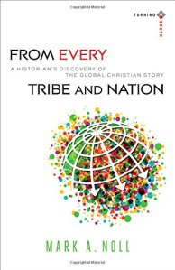 Noll, From Every Tribe and Nation