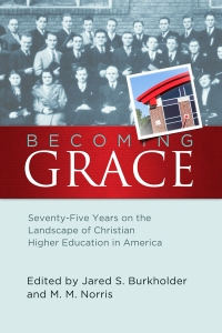 Burkholder & Norris, Becoming Grace