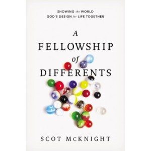 McKnight, A Fellowship of Differents