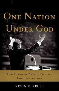 Kruse, One Nation under God