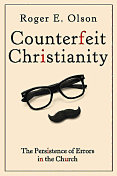 Olson, Counterfeith Christianity