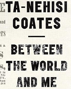 Coates, Between the World and Me