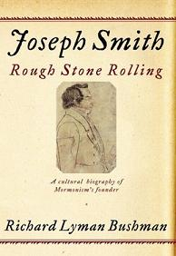 Bushman's biography of Joseph Smith