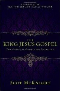 McKnight, The King Jesus Gospel