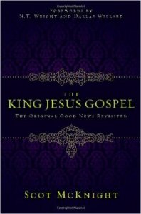 McKnight, The King Jesus Gospel