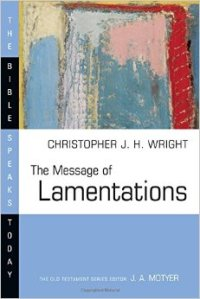 Wright, The Message of Lamentations