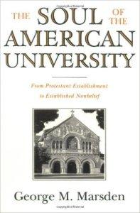 Marsden, Soul of the American University