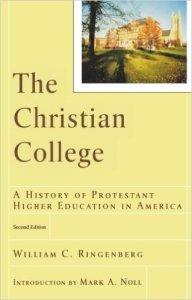 Ringenberg, The Christian College