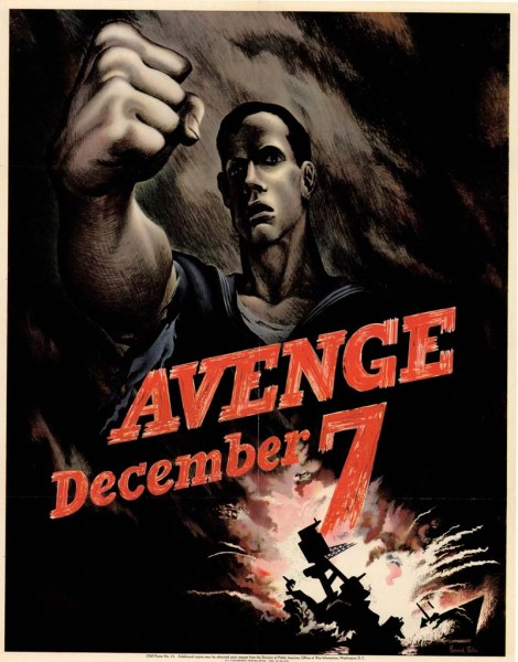 """Avenge December 7"" propaganda poster"