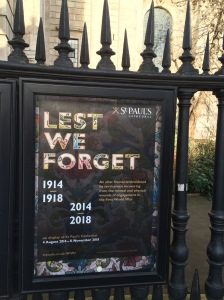 """Lest We Forget"" poster in the churchyard of St Paul's Cathedral"