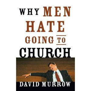 Murrow, Why Men Hate Going to Church