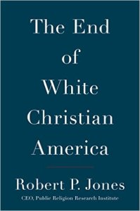 Jones, The End of White Christian America