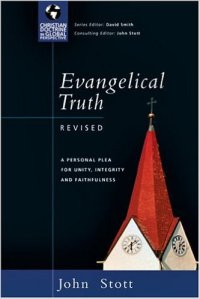 Stott, Evangelical Truth