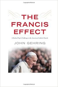 Gehring, The Francis Effect