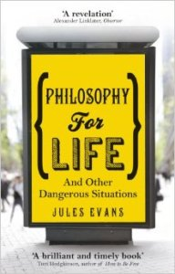Evans, Philosophy for Life