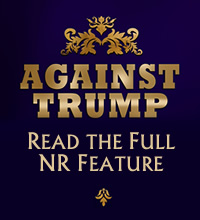 Against Trump (National Review feature)