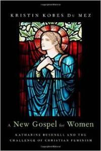 Du Mez, A New Gospel for Women