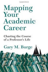 Burge, Mapping Your Academic Career