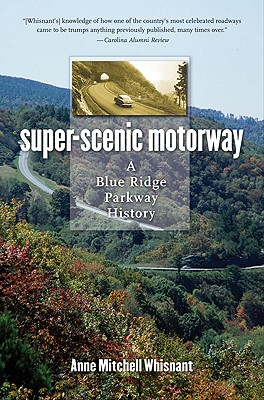Whisnant, Super-Scenic Motorway