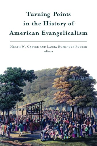 Carter & Porter (eds.), Turning Points in the History of Evangelicalism