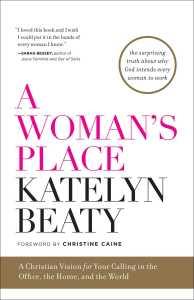 Beaty, A Woman's Place