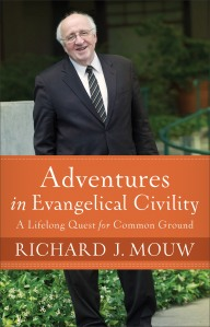 Mouw, Adventures in Evangelical Civility