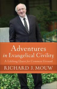 Mouw, Adventures in Evangelical Civility