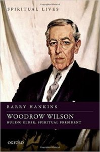 Hankins, Woodrow Wilson