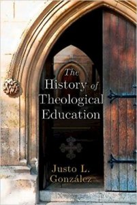 González, History of Theological Education