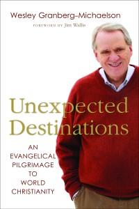 Granberg-Michaelson, Unexpected Destinations