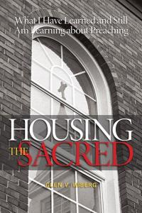 Wiberg, Housing the Sacred