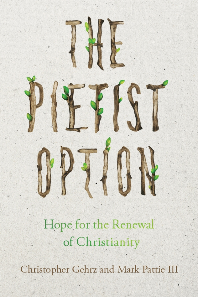 Gehrz & Pattie, The Pietist Option