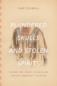 Colwell, Plundered Skulls and Stolen Spirits