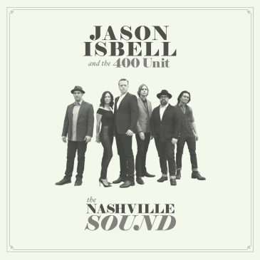 Isbell & 400 Unit, The Nashville Sound