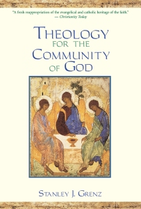Grenz, Theology for the Community of God
