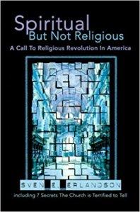 Erlandson, Spiritual But Not Religious