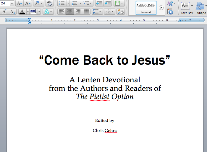 "Screen shot of title page for ""Come Back to Jesus"": A Lenten Devotional from the Authors and Readers of The Pietist Option"