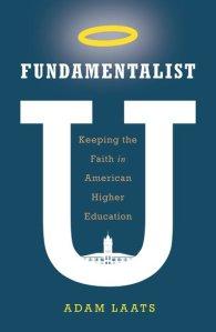 Laats, Fundamentalist U