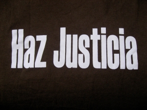 "Honduran T-shirt reading, ""Haz Justicia"" (Do Justice)"