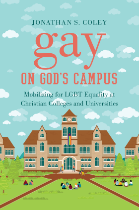Coley, Gay on God's Campus