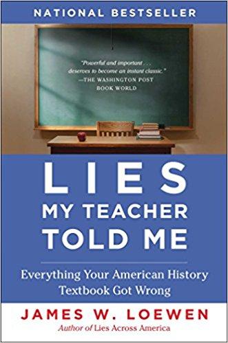 Loewen, Lies My Teacher Told Me