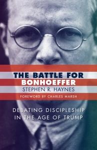Haynes, The Battle for Bonhoeffer