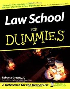 Greene, Law School for Dummies