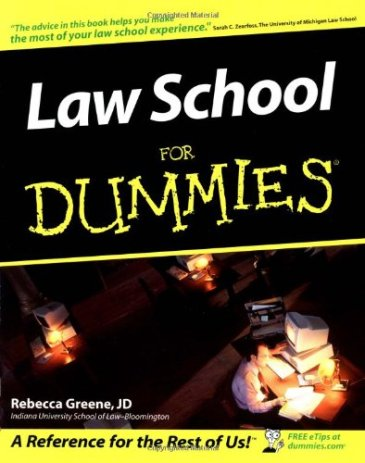 Greene, Law School for Dummies