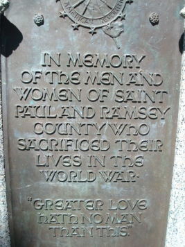 """Greater love hath no man than this"" - inscription on Ramsey County War Memorial"