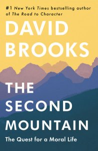 Brooks, The Second Mountain