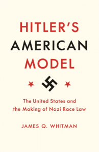 Whitman, Hitler's American Model