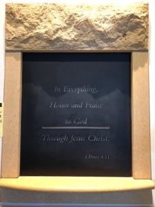 Inscription of 1 Pet 4:11 in Bethel University's Community Life Center