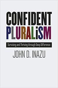 Inazu, Confident Pluralism